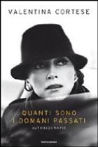 Valentina Cortese, «Quanti sono i domani passati» in uscita da Mondadori