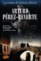 Arturo Pérez-Reverte, «Il ponte degli assassini», traduzione di Eleonora Mogavero e Giuliana Carraro, Marco Tropea editore, pp. 278, € 16,90