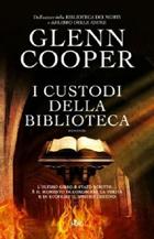 Glenn Cooper, «I custodi della biblioteca» (Nord, pp. 450, € 19,60, traduzione di Giovanni Arduino)