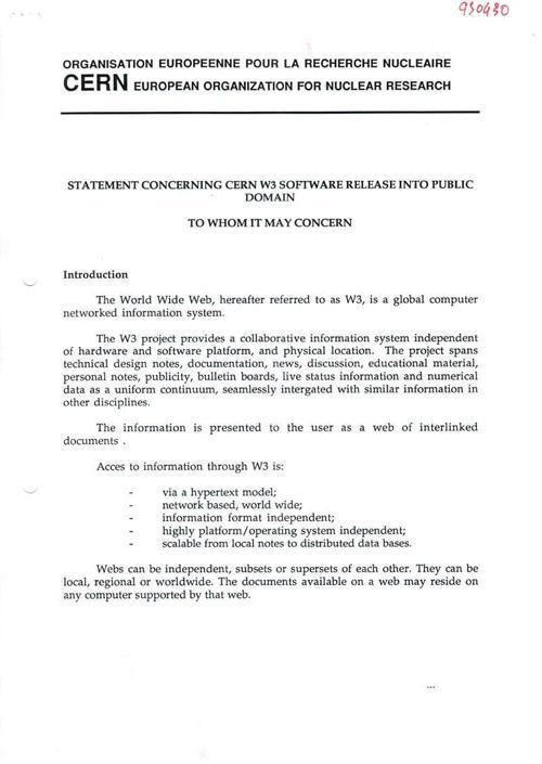 La dichiarazione del rilascio in pubblico dominio del codice per il world wide web. Un regalo di cui, a venti anni di distanza, siamo tutti molto grati
