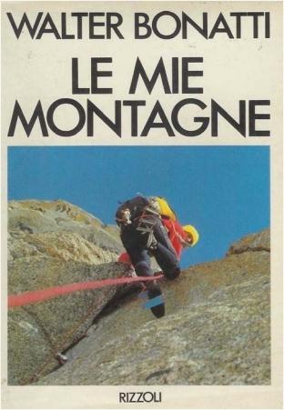 La copertina del libro di Bonatti �Le mie montagne�
