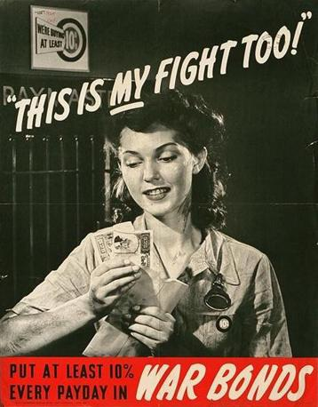 «Questa è la mia guerra, anche! Meti almeno il 10% della tua paga nei buoni di guerra» (Usa, Seconda guerra mondiale)