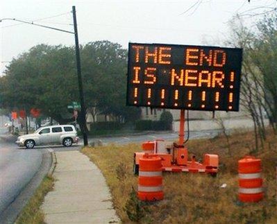 «La fine è vicina» (internet)