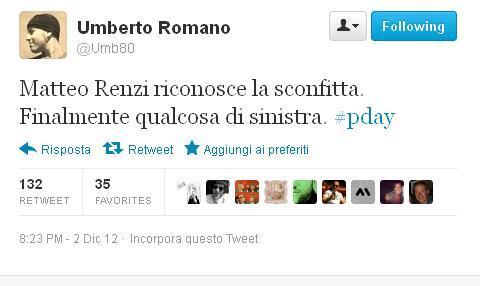 Domenica 2 dicembre, poco dopo le ore 20. Si chiudono le primarie del centrosinistra, vince Pierluigi Bersani. E Matteo Renzi, nel discorso della sconfitta, cita un tweet come questo (da Twitter)