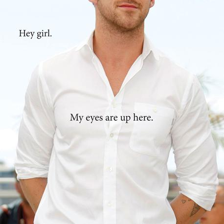 «Ehi. I miei occhi sono più su» (Feminist Ryan Gosling 2012 by Danielle Henderson, Running Press, a member of the Perseus Books Group)