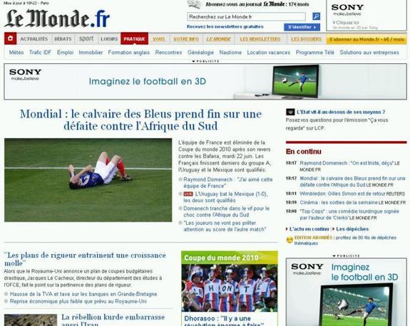 I giornali web francesi non vanno per il sottile e criticano pesantemente l'uscita della nazionale francese dal Mondiale sudafricano. Le Monde parla di «calvario».