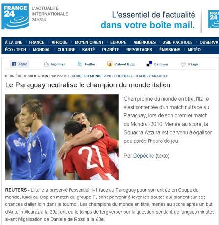 France 24: «Il Paraguay neutralizza i campioni del mondo italiani»