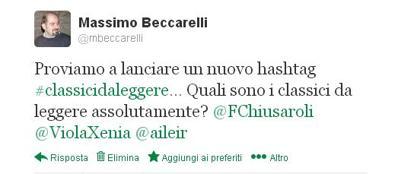 Il tweet di lancio di #classicidaleggere a opera di @mbeccarelli