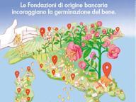 Fondazioni bancarie, 20 miliardi dal 2000, «un bene immenso»