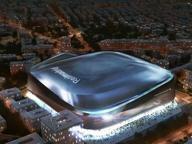 Madrid, nuovo Bernabeu farà ancora più «paura»: sarà 12 metri più alto