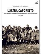 «L'altra Caporetto» (Gaspari, pagine 159, euro 18)