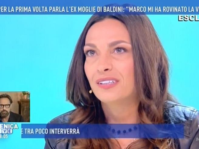 L'ex moglie di Baldini: «Marco mi ha rovinato la vita, non uscivo più»