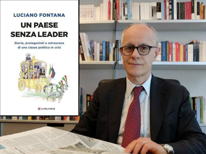 «Un paese senza leader», il dibattito  sul libro di Luciano Fontana La diretta video