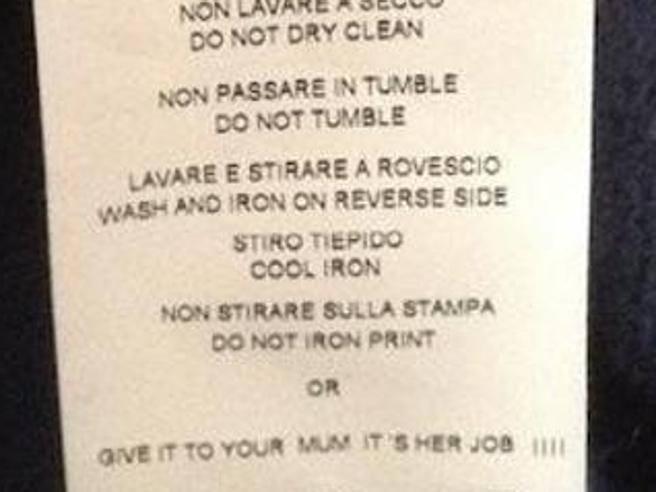 Falla lavare a tua mamma» Quello che dicono le etichette