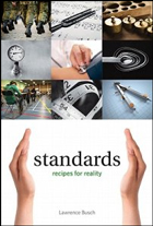 Lawrence Busch, «Standards: Recipes for Reality», MIT Press, pp. 384, $ 35