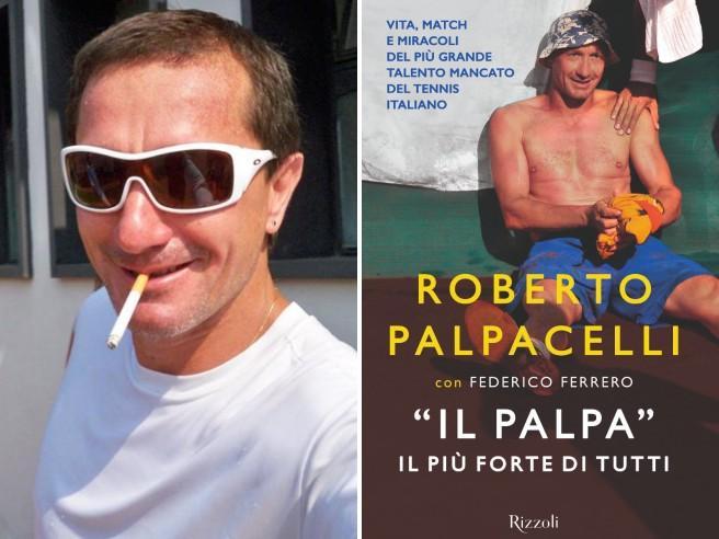 Tennis, birra, eroina e soldi (buttati): la vita spericolata di Roberto Palpacelli è diventata un libro