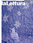 La copertina de «la Lettura» #376 è di Sandy Skoglund (1946)