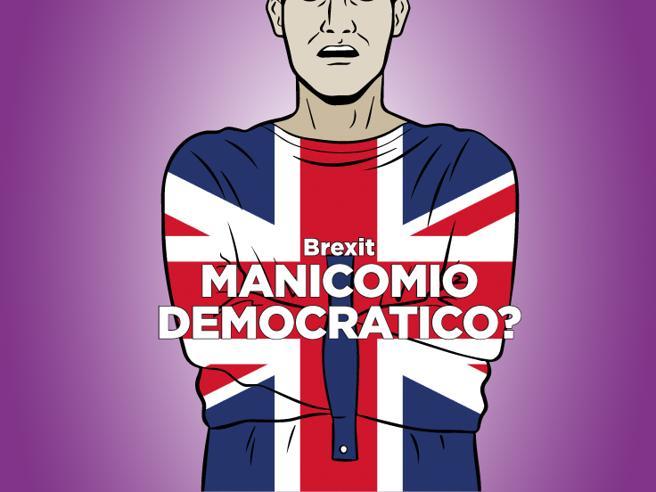 Brexit: un manicomio democratico?