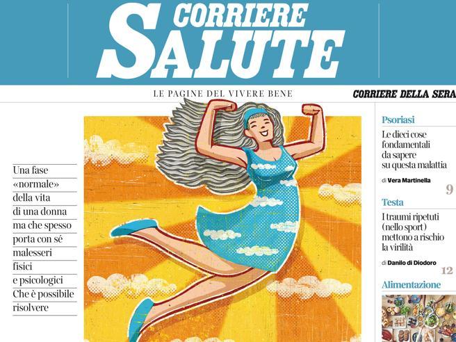 Menopausa: sintomi da gestire e terapie Sul «Corriere Salute» in edicola giovedì