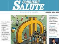 Sul nuovo «Corriere Salute» tutto quello che serve sapere sul ticket