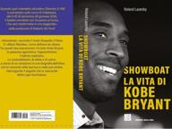 Kobe Bryant, l'icona del basket: la biografia del campione partito dall'Italia alla conquista del mondo