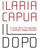 Ilaria Capua: «Il virus ci invita a curare anche il pianeta»