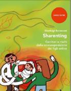 Sharenting, sette genitori su 10 pubblicano la foto dei figli sui social. E tu? Esponi troppo i tuoi figli on line? Fai il test