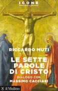 «Le sette parole di Cristo» esce il 3 ottobre dal Mulino (pagine 134, euro 12)