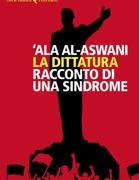 «La dittatura, racconto di una sindrome» (Feltrinelli)