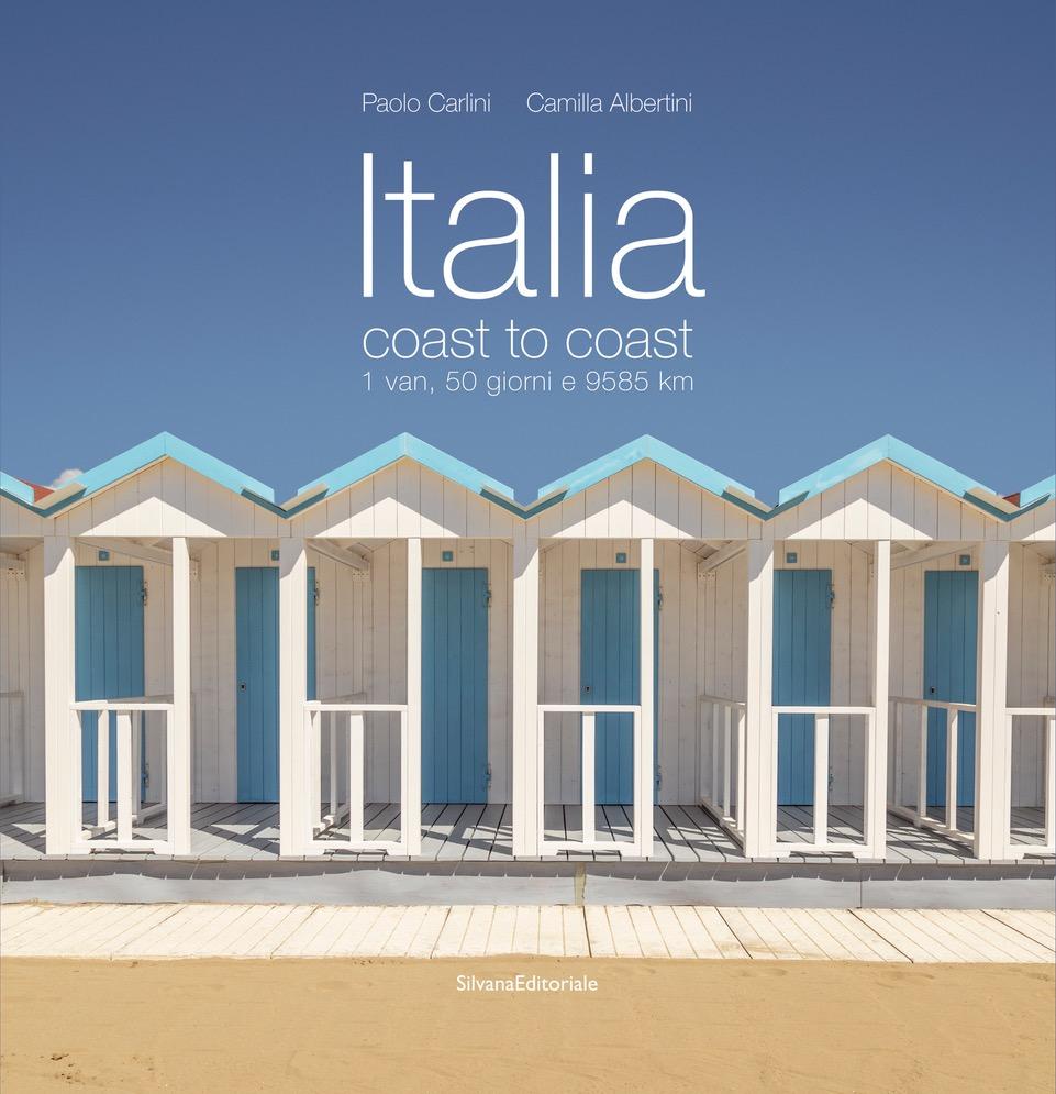 Da questo diario di viaggio dell'estate 2020 è nato il libro Italia coast to coast (Silvana Editoriale)