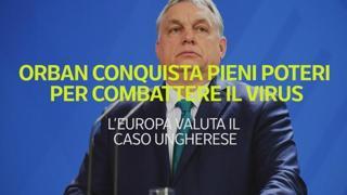 Orban conquista pieni poteri per combattere il virus