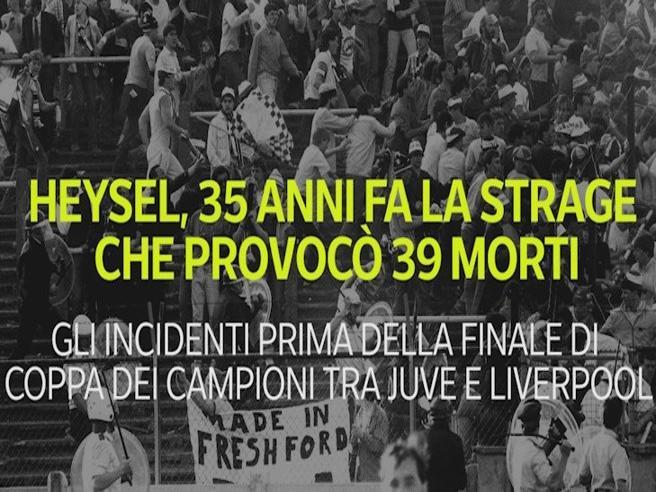 Heysel, 35 anni fa la strage che provocò 39 morti: ecco cosa successe
