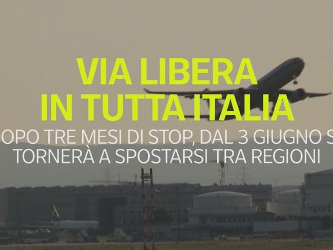 Via libera in tutta Italia: consentiti gli spostamenti tra regioni