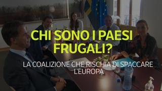 Recovery Fund, chi sono i Paesi frugali? La coalizione che rischia di spaccare l'Europa