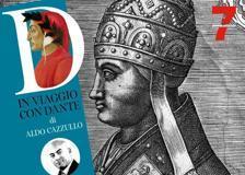 Dante, i papi simoniaci e la profezia su Bonifacio VIII: andrà all'Inferno - Quattordicesima puntata