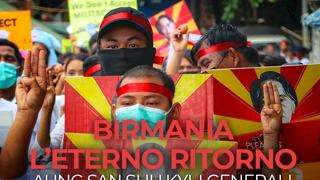 Birmania, l'eterno ritorno. Aung San Suu Kyi prigioniera, i generali e un Paese sull'orlo della guerra civile