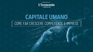 «Capitale Umano», come far crescere competenze e imprese