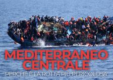 Mediterraneo centrale: perché per i migranti è la rotta più pericolosa al mondo