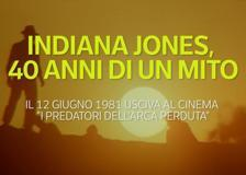 Indiana Jones, 40 anni di un mito