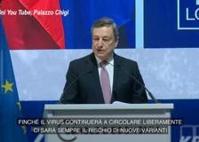 Covid, Draghi: «Siamo ancora lontani dalla fine, c'è il rischio di nuove varianti»