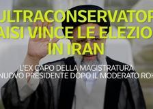 L'ultraconservatore Raisi vince le elezioni in Iran