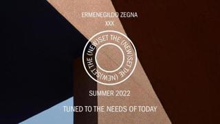 Ermenegildo Zegna XXX Summer 2022 Fashion Show