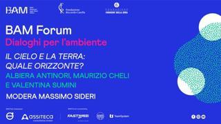 «Bam Forum - Dialoghi per l'ambiente», Il cielo e la terra: quale orizzonte?