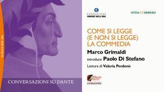 «Conversazioni su Dante», come si legge (e non si legge) la Commedia