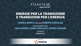 «Pianeta 2021» - Energie per la transizione e transizioni per l'energia La diretta