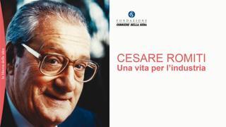 Cesare Romiti. Una vita per l'industria