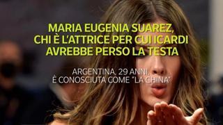 Maria Eugenia Suarez, chi è l'attrice per cui Icardi avrebbe perso la testa