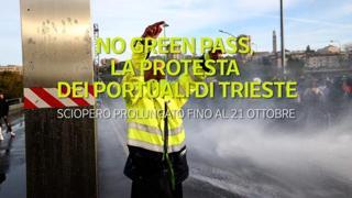 No green pass, ecco perché i portuali di Trieste protestano