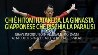 Chi è Hitomi Hatakeda, la ginnasta giapponese che rischia la paralisi