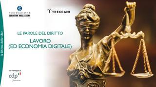 Le parole del diritto. Lavoro (ed Economia Digitale)